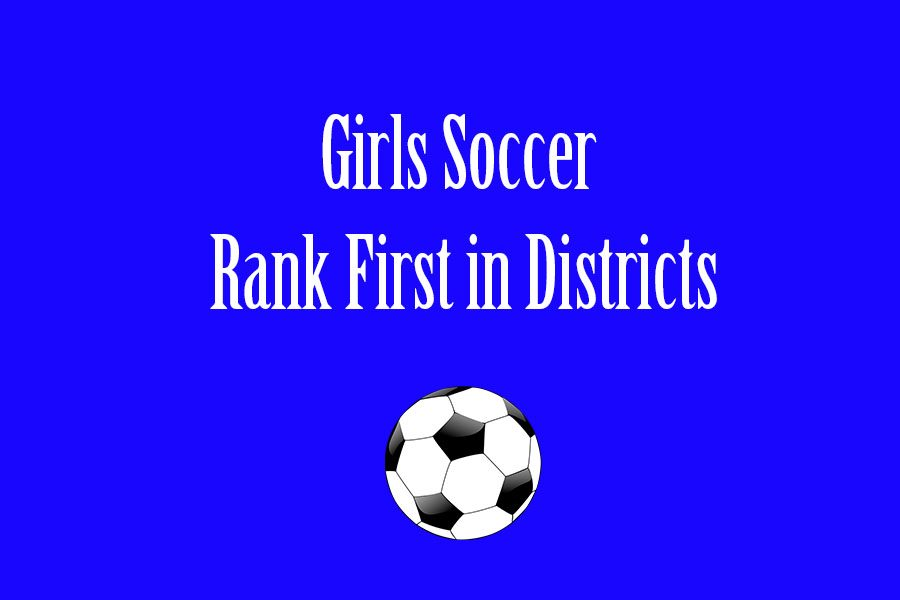 Girls+Soccer+Ranked+First+in+Districts