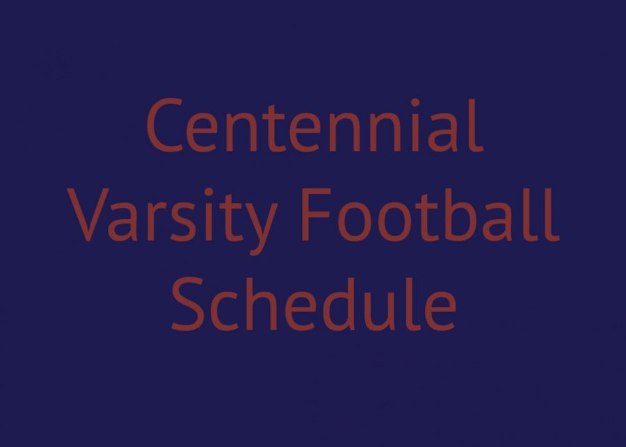 Centennial Football Schedule 2018