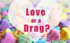 Valentine's Day: Day of Love or a Drag?